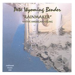 Bender, Peter Wyoming - Rainmaker CD Cover Art