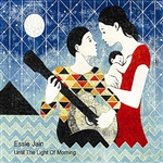 Jain, Essie - Until The Light Of Morning: Original Lullabies For Babies And Grown Ups DB Cover Art