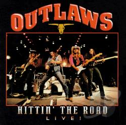 Outlaws - Hittin' the Road CD Cover Art