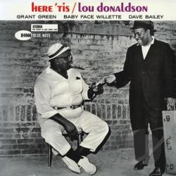 Donaldson, Lou - Here 'Tis CD Cover Art