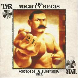 Mighty Regis - 21 CD Cover Art