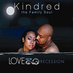 Kindred The Family Soul - Love Has No Recession CD Cover Art