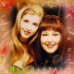 Carnie & Wendy Wilson / Wilson, Carnie - Hey Santa! CD Cover Art