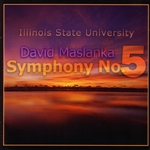 Maslanka, David - David Maskanka: Symphony No. 5 CD Cover Art