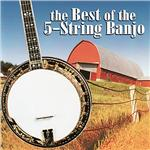 Best of the 5-String Banjo CD Cover Art