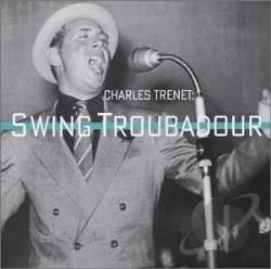 Trenet, Charles - Swing Troubadour CD Cover Art