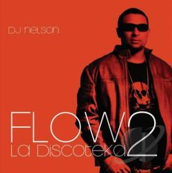DJ Nelson - Flow La Discoteka 2 CD Cover Art