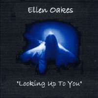 Oakes, Ellen - Looking Up to You (after 9-11) CD Cover Art