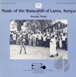 Music of the Waswahili of Lamu, Kenya, Vol. 3: Secular Music CD Cover Art
