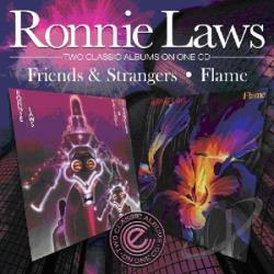 Laws, Ronnie - Friends and Strangers/Flame CD Cover Art