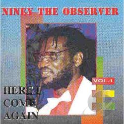 Niney The Observer: Here I Come Again 1 CD Cover Art