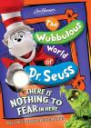 Wubbulous World Of Dr Seuss There Is Nothing To Fear In Here Dvd Lionsgate image