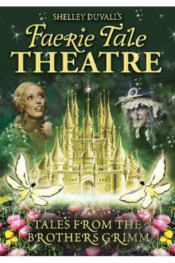 Faerie Tale Theatre: Tales from the Brothers Grimm movie
