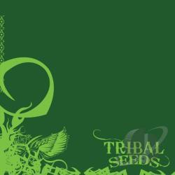 Tribal Seeds CD Album