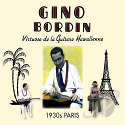 Gino Bordin / Gino Bordin Hawaiian Orchestra - Virtuose de ...