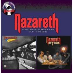 Nazareth Close Enough For Rock N Roll Play N The