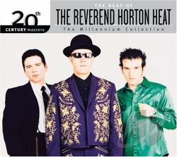 best of the reverend horton heat 20th century masters of the millennium collection cd album. Black Bedroom Furniture Sets. Home Design Ideas
