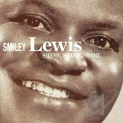 Smiley Lewis Shame Shame Shame Cd Album