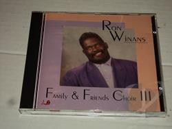 ron winans family and friends choir vol 3 cd album. Black Bedroom Furniture Sets. Home Design Ideas