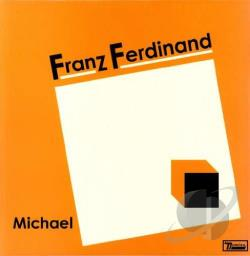 Franz Ferdinand Michael Vinyl Lp