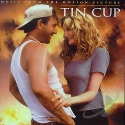 Tin Cup Soundtrack Cd Album